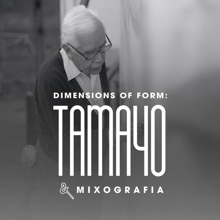 Dimensions of Form: Tamayo and Mixografia