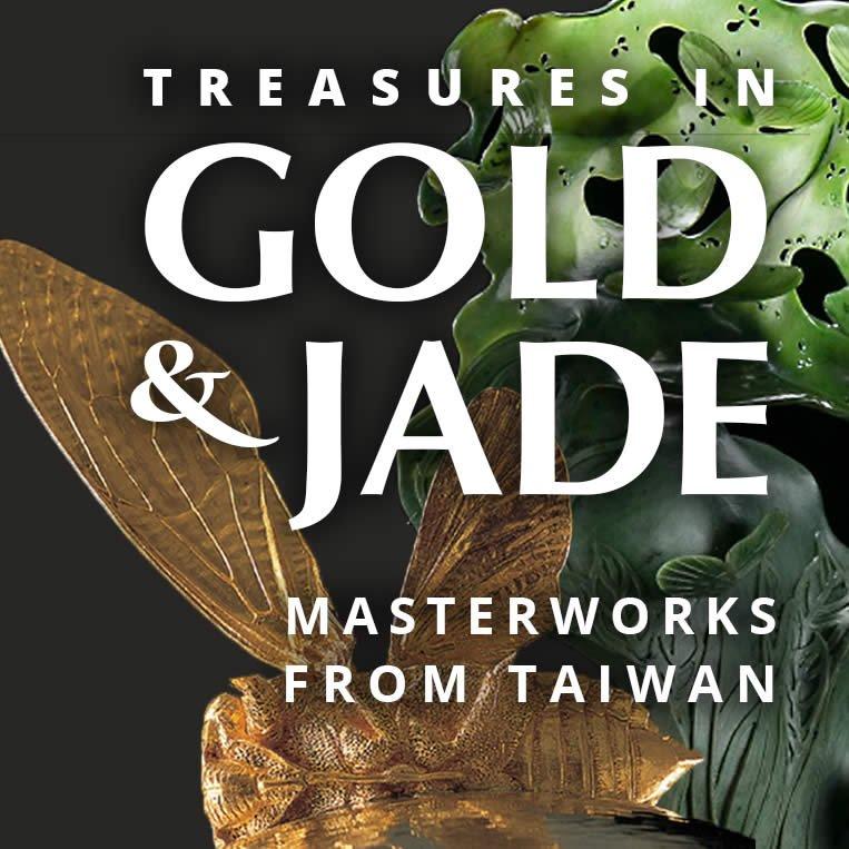 Treasures in Gold & Jade: Masterworks from Taiwan